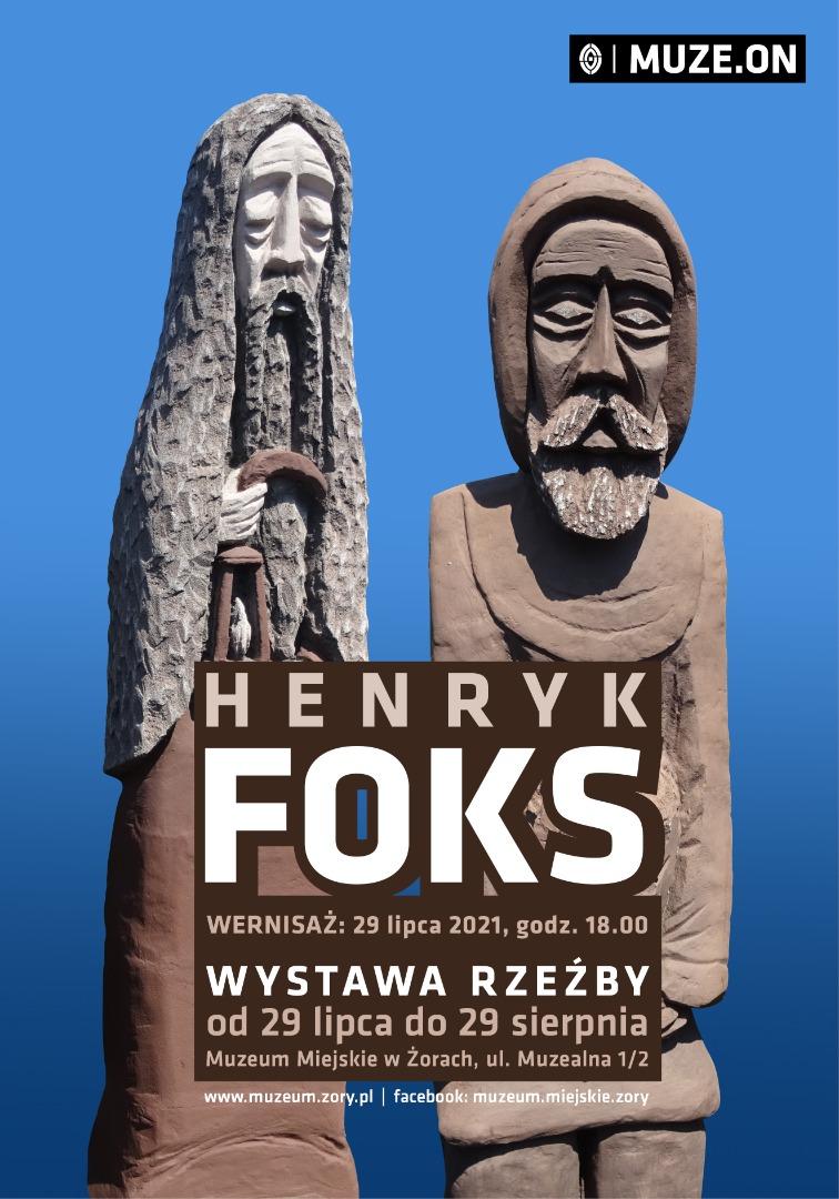 Wystawa. Henryk Foks. Rzeźba. Plakat